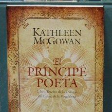 Libros: EL PRINCIPE POETA. KATHLEEN MCGOWAN. Lote 119254370