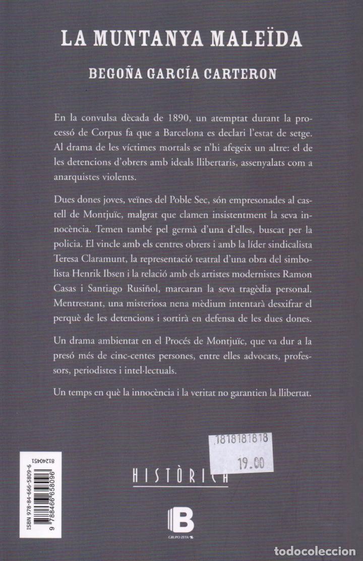 Libros: LA MUNTANYA MALEIDA de BEGOÑA GARCIA CARTERON - EDICIONES B, 2016 - Foto 2 - 89079180