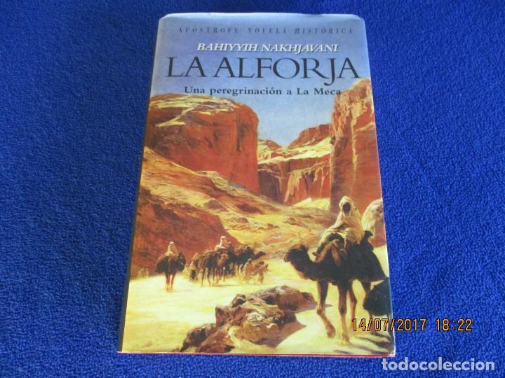 LA ALFORJA UNA PEREGRINACION A LA MECA (Libros Nuevos - Narrativa - Novela Histórica)