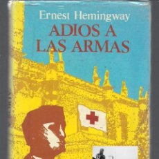 Libros: ADIOS A LAS ARMAS - ERNEST HEMINGWAY - BRUGUERA - PRECINTADO - NUEVO. Lote 96037003