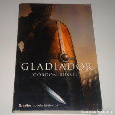 Libros: GLADIADOR POR GORDON RUSSELL . Lote 97993827