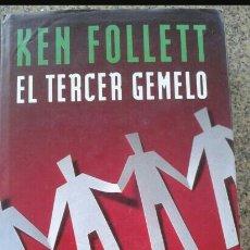 Libros: EL TERCER GEMELO K. FOLLET C. LECTORES. Lote 98015968