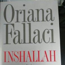 Libros: INSHALLAH, ORIANA FALLACI. Lote 98314192