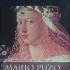 Libros: LOS BORGIA. MARIO PUZO. PLANETA. CARTONÉ.. Lote 99065608