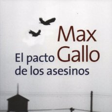 Libros: EL PACTO DE LOS ASESINOS DE MAX GALLO - ALIANZA EDITORIAL, 2013. Lote 100648127
