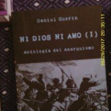 Libros: LIBRO Nº 1035 ANTOLOGIA DEL ANARQUISMO DE DANIEL GUERIN. Lote 101773347