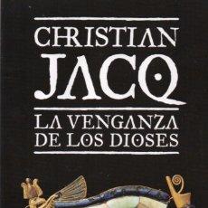 Libros: LA VENGANZA DE LOS DIOSES DE CHRISTIAN JACQ - PLANETA, 2011 (NUEVO). Lote 102495987