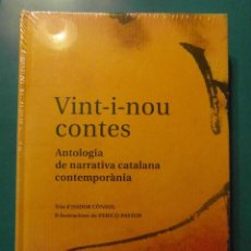 Libros: VINT-I-NOU CONTES. ANTOLOGIA DE NARRATIVA CATALANA CONTEMPORANIA. ISIDOR CONSUL. PERICO PASTOR. Lote 102952079