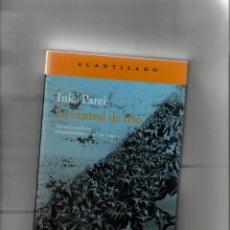 Libros: LA CENTRAL DEL FRIO-INKA PAREI-ACANTILADO-AÑO 2017-MEDIDAS 21 X 13-PAGINAS 190-TAPA BLANDA. Lote 103065775