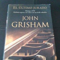 Libros: LIBRO NOVELA EL ULTIMO JURADO JOHN GRISHAM. ED. B 1 ED 2004. Lote 103102691