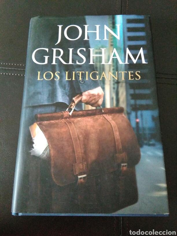 LIBRO NOVELA LOS LITIGANTES. AUTOR JOHN GRISHAM (Libros Nuevos - Narrativa - Novela Histórica)