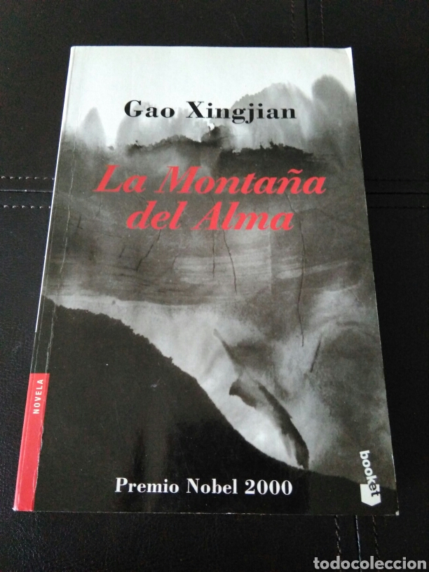 LIBRO NOVELA LA MONTAÑA DEL ALMA. AUTOR GAO XINGJIAN (Libros Nuevos - Narrativa - Novela Histórica)