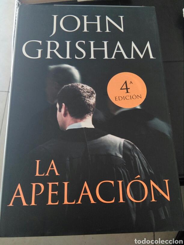 LIBRO LA APELACION DE JOHN GRISHAM (Libros Nuevos - Narrativa - Novela Histórica)