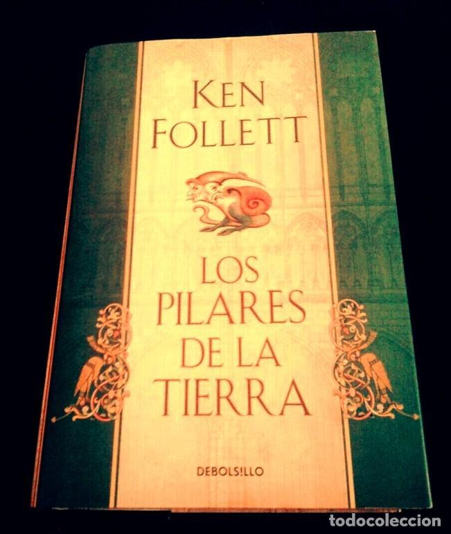 LOS PILARES DE LA TIERRA. KEN FOLLET. 1A. EDICIÓN OCTUBRE 2010 (Libros Nuevos - Narrativa - Novela Histórica)