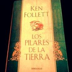 Libros: LOS PILARES DE LA TIERRA. KEN FOLLET. 1A. EDICIÓN OCTUBRE 2010. Lote 112130203