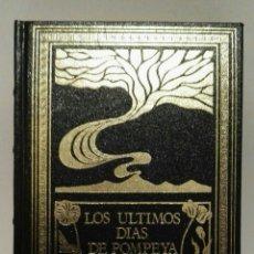 Libros: LOS ÚLTIMOS DÍAS DE POMPEYA - BULWER LYTTON. Lote 113964574