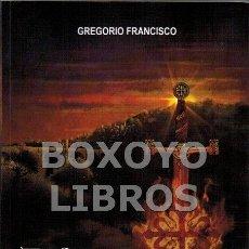 Libros: FRANCISCO, GREGORIO. EL CLAVERO DON ALONSO. Lote 117500054