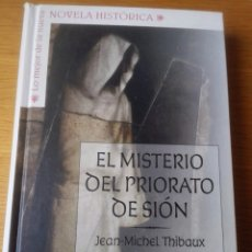 Libros: LIBRO EL MISTERIO DEL PRIORATO DE SIÒN.ED.PLANETA DE AGOSTINI.. Lote 119462162