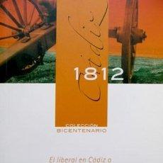 Libros: EL LIBERAL EN CÁDIZ O AVENTURAS DEL ABATE ZAMPONI. FÁBULA ÉPICA PARA REMEDIO DE LOCOS Y... 2009.. Lote 119854367