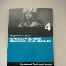 Libros: ALMANZOR, EL GRAN GUERRERO DE AL-ANDALUS. Lote 121256739
