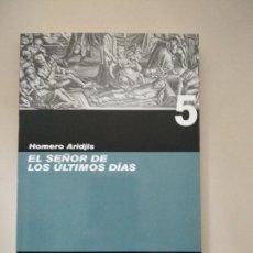Libros: EL SEÑOR DE LOS ULTIMOS DIAS. Lote 121256951