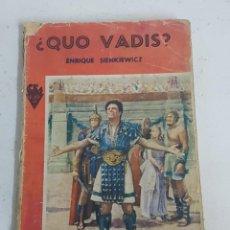 Libros: LIBRO ¿QUO VADIS? 1954. Lote 128564019