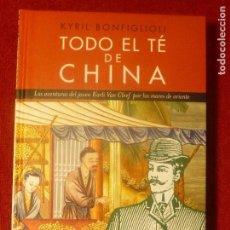 Libros: TODO EL TÉ DE CHINA. KRYL BONFIGLIOLI. Lote 130737149