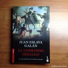 Libros: EL COMEDIDO HIDALGO ( JUAN ESLAVA GALÁN ). Lote 132274523