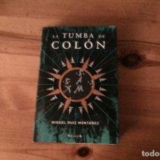 Libros: LA TUMBA DE COLÓN, MIGUEL RUÍZ MONTAÑEZ. Lote 133339578
