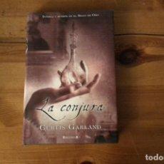 Libros: LA CONJURA, CURTIS GARLAND. Lote 133340506