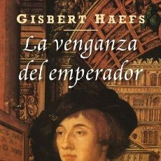 Libros: LA VENGANZA DEL EMPERADOR (1997) - GISBERT HAEFS - ISBN: 9788435062206. Lote 133685914