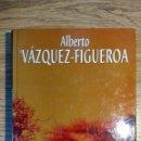 Libros: ÉBANO DE ÁLBERTO VÁZQUEZ-FIGUEROA. Lote 135423170
