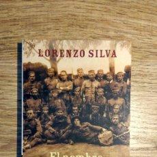 Libros: EL NOMBRE DE LOS NUESTROS DE LORENZO SILVA. Lote 135795986