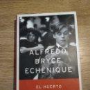 Libros: EL HUERTO DE MI AMADA DE ALFREDO BRYCE ECHENIQUE. Lote 136346382