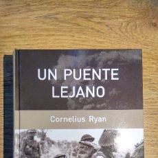 Libros: UN PUENTE LEJANO DE CORNELIUS RYAN. Lote 136472754
