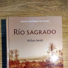Libros: RÍO SAGRADO DE WILBUR SMITH. Lote 136473214