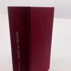 Libros: LIBRO JAQUE AL TRONO. Lote 139526272