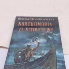 Libros: LIBRO NORTHUMBRIA EL ÚLTIMO REINO. Lote 139526653