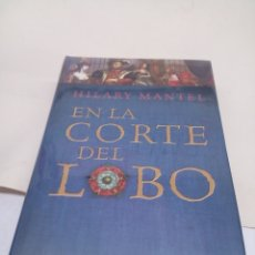 Libros: LIBRO EN LA CORTE DEL LOBO NUEVO SIN ABRIRSE. Lote 139526901