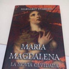 Libros: LIBRO MARIA MAGDALENA LA NOVIA OLVIDADA. Lote 139527290
