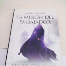 Libros: LIBRO LA ESPIA TRAIDORA LL LA MISIÓN DE LA EMBAJADORA. Lote 139528269