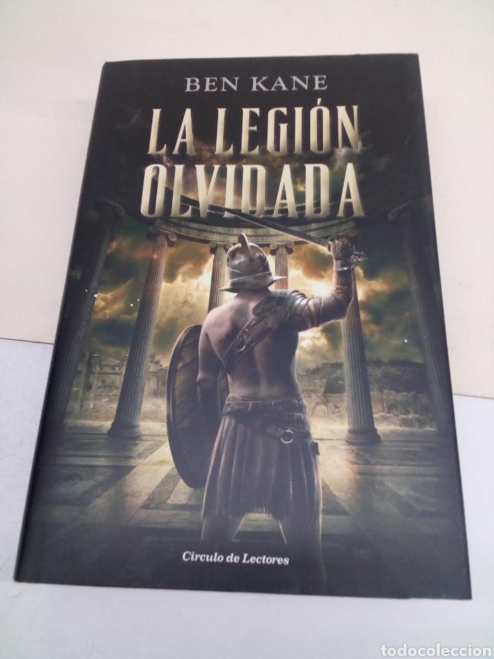 LIBRO LA LEGIÓN OLVIDADA (Libros Nuevos - Narrativa - Novela Histórica)