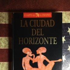 Libros: LA CIUDAD DEL HORIZONTE. Lote 140957862