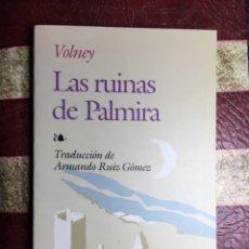 Libros: LAS RUINAS DE PALMIRA. Lote 141448666