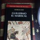 Libros: GUILLERMO EL MARISCAL. Lote 141563516