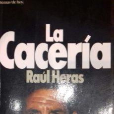 Libros: LA CACERÍA. Lote 142977134