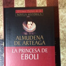 Libros: LA PRINCESA EBOLI. Lote 144312252