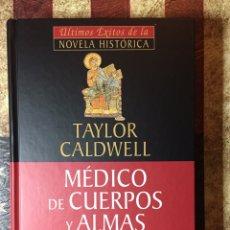 Libros: MÉDICO DE CUERPOS Y ALMAS. Lote 144314044
