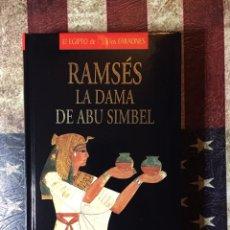 Libros: RAMSÉS, LA DAMA DE ABU SIMBEL. Lote 144315321