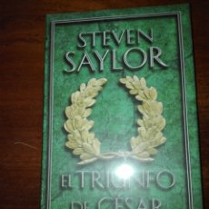 Libros: STEVEN SAYLOR. EL TRIUNFO DE CÉSAR. CIRCULO DE LECTORES. TAPA DURA. NUEVO CIRCULO DE LECTORES NUEVO. Lote 154147594